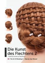 """Frisurenbuch """"Die Kunst des Flechtens II"""""""