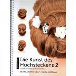 Frisurenbuch Die Kunst des Hochsteckens II